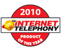 Internet Telephony 2010 Product of the Year